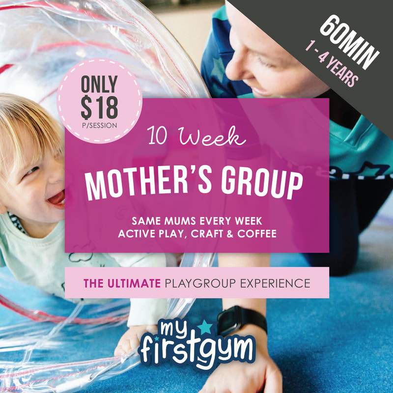 Brisbane Mothers Group with My First Gym